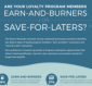 Are Your Loyalty Program Members Save-for-Laters or Earn-and-Burners?