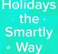 Holidays the Smartly Way - A Retail Advertisers' Guide