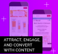 Attract, Engage, and Convert with Rich Content