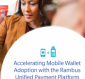 Accelerating Mobile Wallet Adoption with Rambus Unified Payment Platform